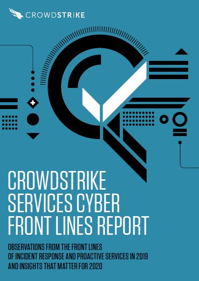 CrowdStrike Services Cyber Front Lines Report 2019