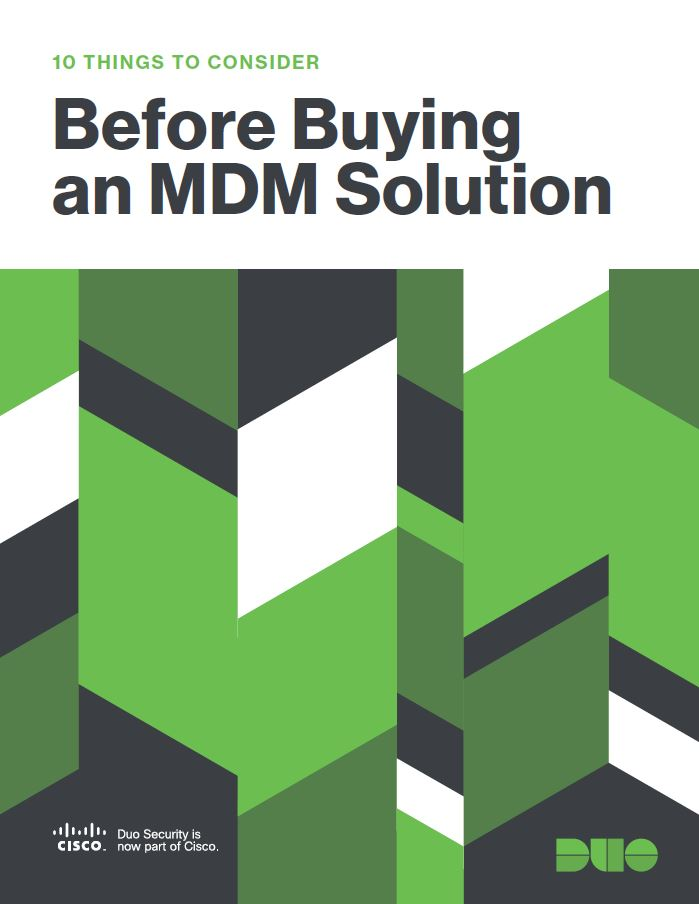 10 Things To Consider Before Buying an MDM Solution