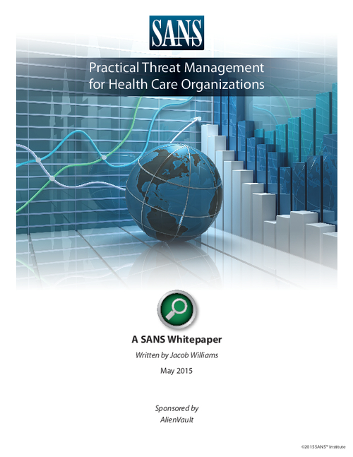 Practical Threat Management for Healthcare Organizations