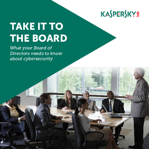 Take it to the Board: What Your Board of Directors Needs to Know About Cybersecurity