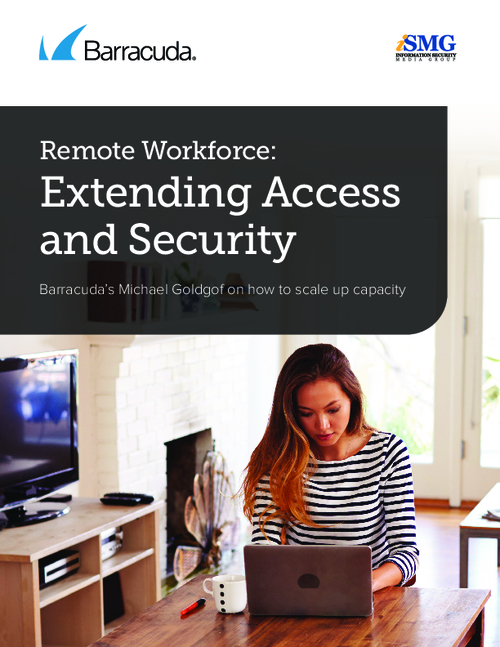 Remote Workforce: Extending Access & Security