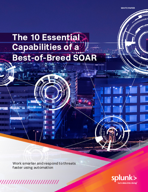 The 10 Essential Capabilities of a Best-of-Breed SOAR