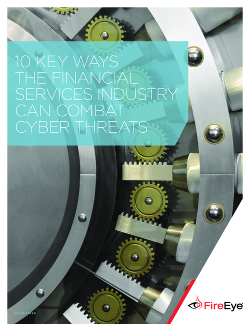 10 Key Ways the Financial Services Industry Can Combat Cyber Threats