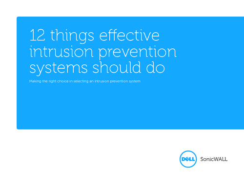 12 Things Effective Intrusion Prevention Systems Should Do