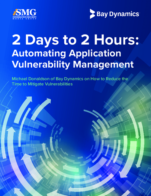 2 Days to 2 Hours: Automating Application Vulnerability Management