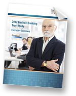 2012 Business Banking Trust Study - Executive Summary