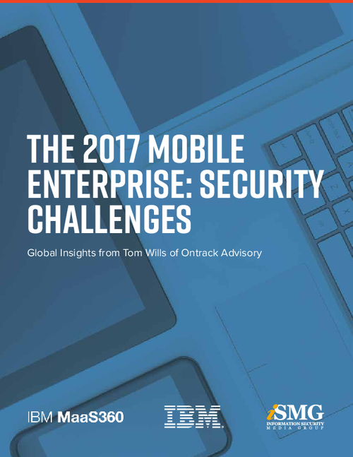 The 2017 Mobile Enterprise: Security Challenges