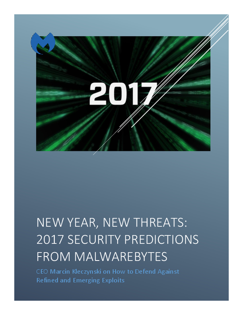2017 Security Predictions from Malwarebytes; New Year, New Threats