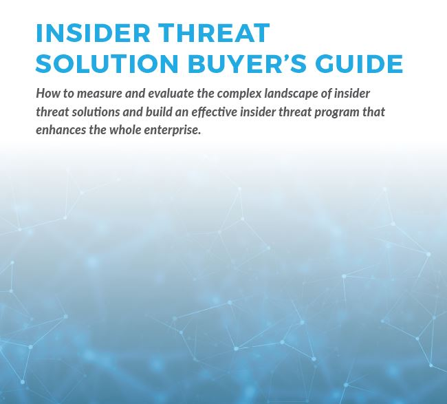 2018 Insider Threat Solution Buyers Guide