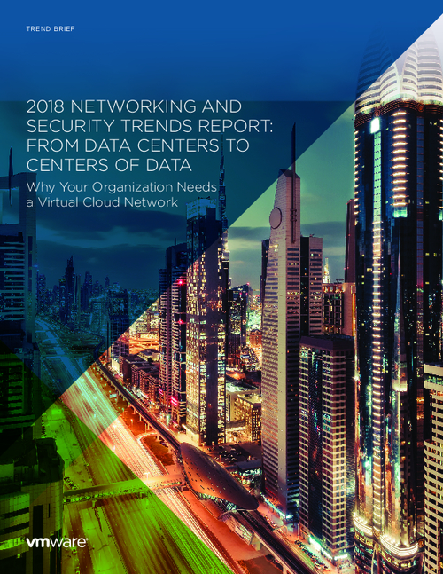 2018 Networking and Security Trends Report