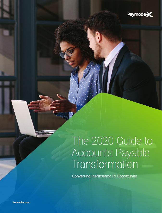 The 2020 Guide to Accounts Payable Transformation: Converting Inefficiency to Opportunity