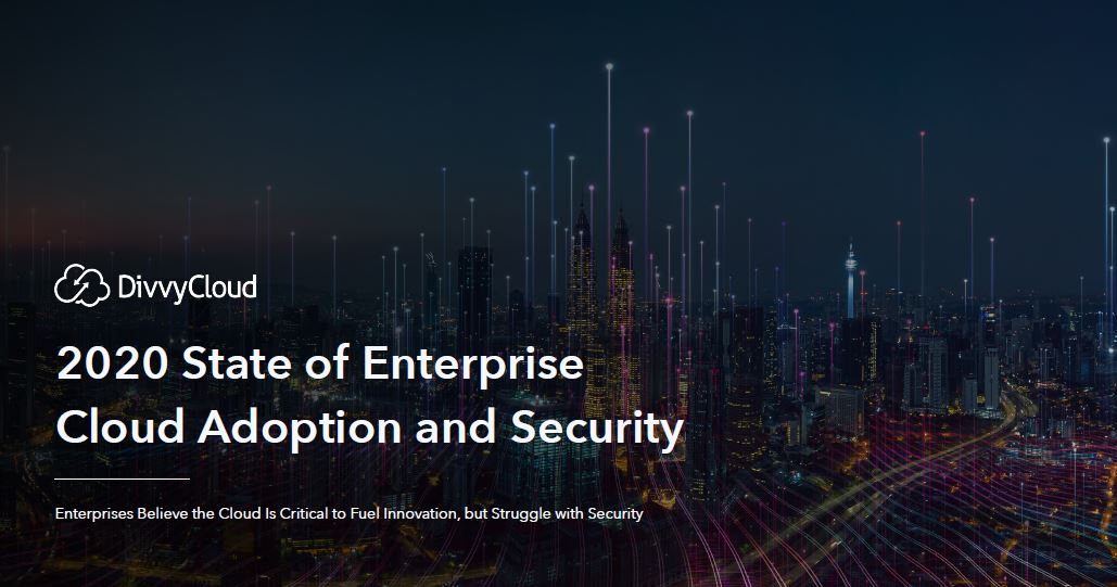 2020 State of Enterprise Cloud Adoption and Security