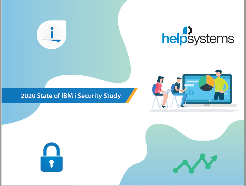 2020 State of IBM i Security Study