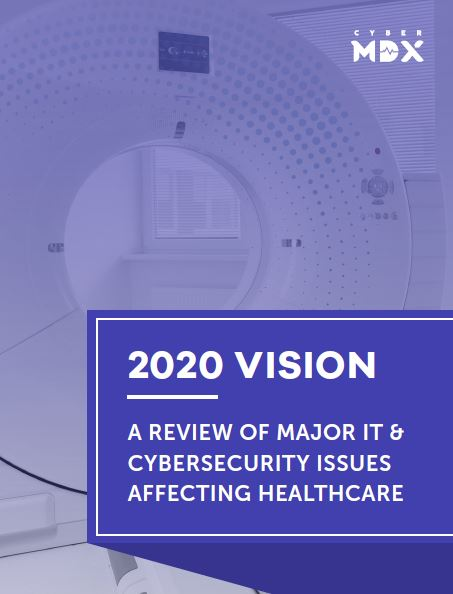 2020 Vision: A Review of Major IT & Cybersecurity Issues Affecting Healthcare