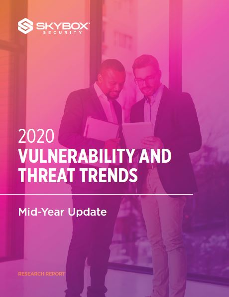 2020 Vulnerabilities and Threat Trends Report