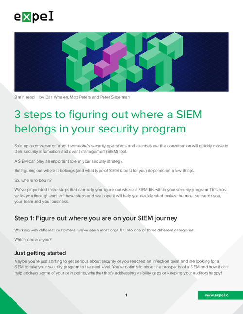 3 Steps to Figuring Out Where a SIEM Belongs in Your Security Program