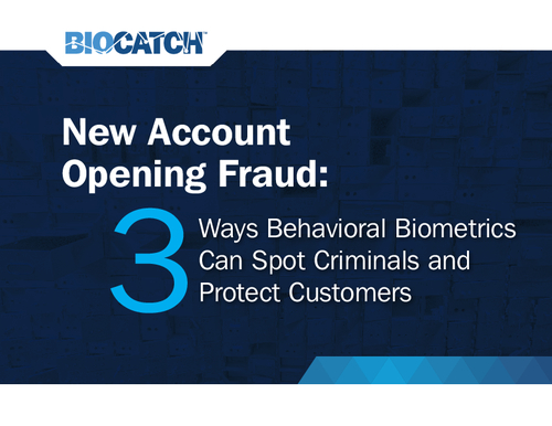 3 Ways Behavioral Biometrics Can Spot Criminals and Protect Customers