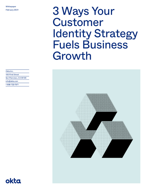 3 Ways Your Customer Identity Strategy Fuels Business Growth