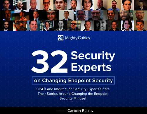 32 Security Experts on Changing Endpoint Security