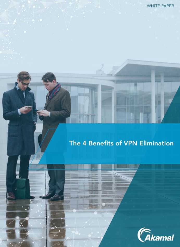 The 4 Benefits of VPN Elimination