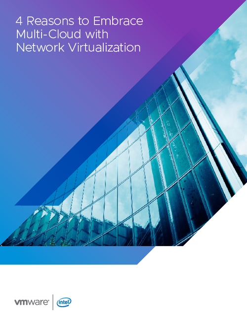 4 Reasons to Embrace Multi-Cloud with Network Virtualization