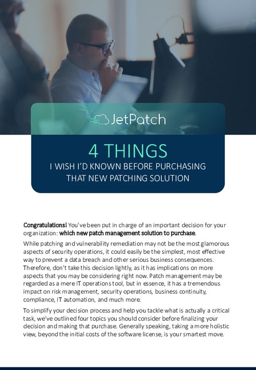 4 Things I Wish I'd Known Before Purchasing That New Patching Solution