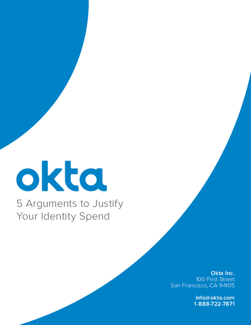 5 Arguments to Justify Your Identity Spend