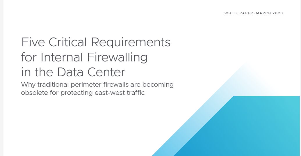 Five Critical Requirements for Internal Firewalling in the Data Center