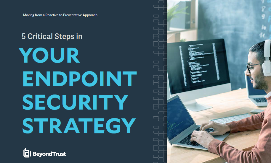 5 Critical Steps in Your Endpoint Security Strategy