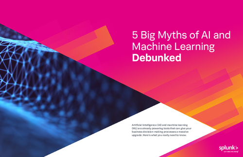 5 Myths of AI & Machine Learning Debunked