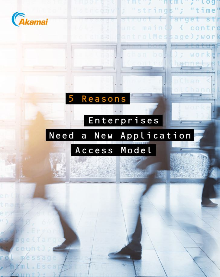 5 Reasons Enterprises Need a New Application Access Model