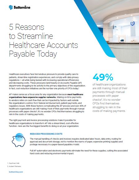 5 Reasons to Streamline Healthcare Accounts Payable Today