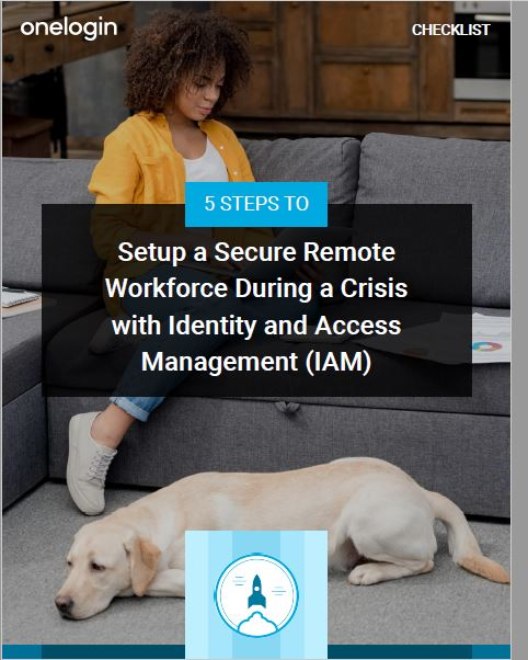 5 Steps to Setup a Painless Remote Transition with Identity and Access Management (IAM)