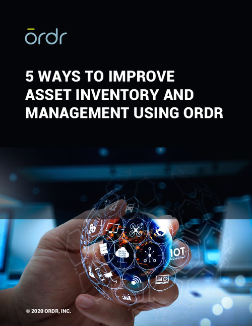 5 Ways to Improve Asset Inventory and Management Using Ordr