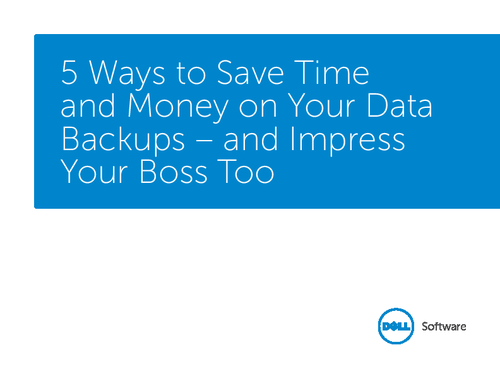 5 Ways to Save Time and Money on Your Data Backups