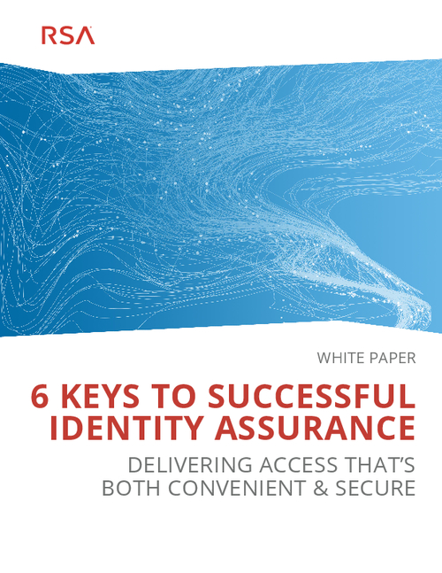 6 Keys to Successful Identity Assurance