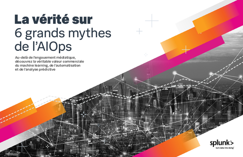 6 Myths of AIOps Debunked (French Language)