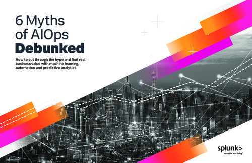 6 Myths of AIOps Debunked
