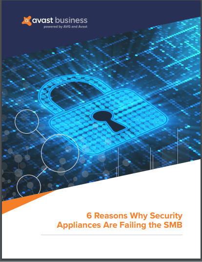 6 Reasons Why Security Appliances Are Failing the SMB
