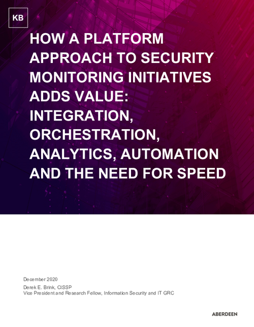 Aberdeen Report: How a Platform Approach to Security Monitoring Initiatives Adds Value
