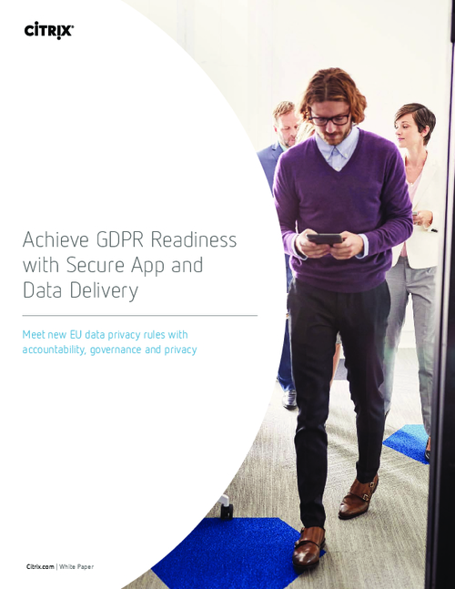 Achieve GDPR Readiness with Secure App and Data Delivery