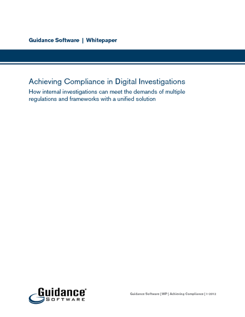 Achieving Compliance in Digital Investigations