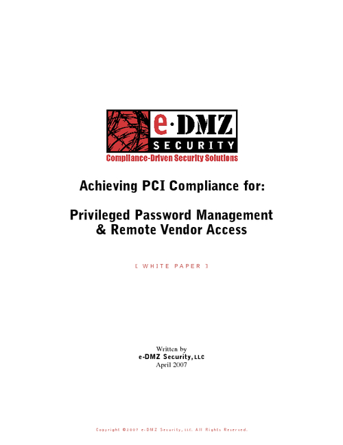 Achieving PCI Compliance for: Privileged Password Management & Remote Vendor Access