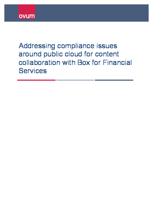 Addressing Compliance Issues Around Public Cloud for Content Collaboration with Box for Financial Services