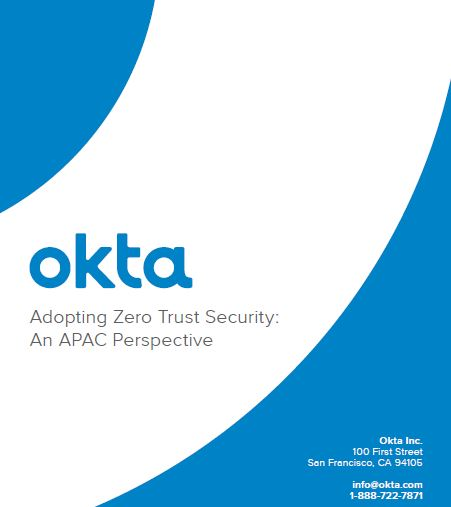 Adopting Zero Trust Security: An APAC Perspective