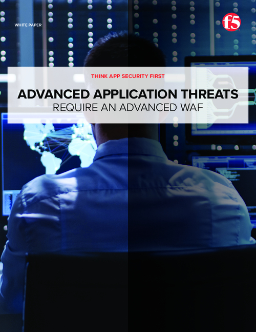 Advanced Application Threats Require an Advanced WAF