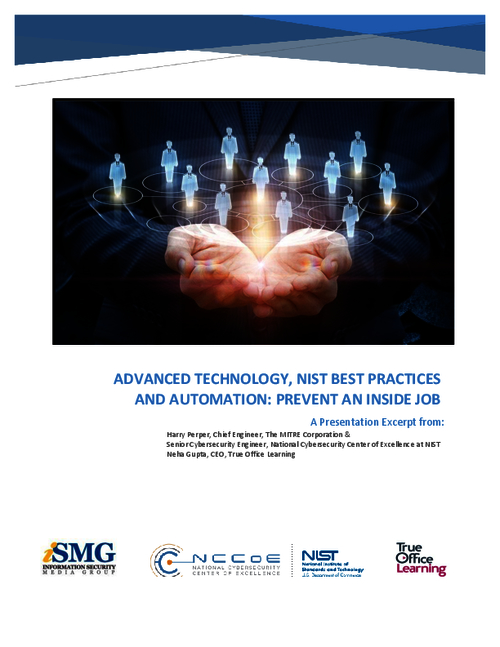 Advanced Technology, NIST Best Practices and Automation: Prevent an Inside Job
