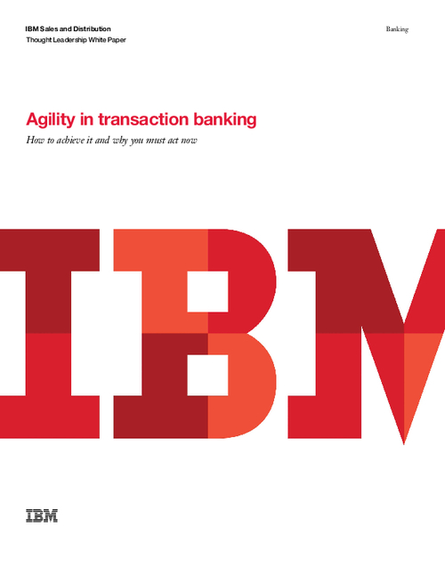 Agility in Transaction Banking
