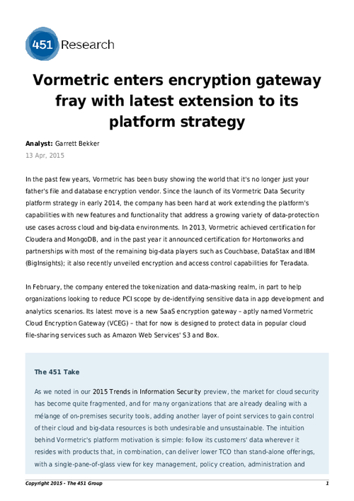 Analyst Report from 451 Research: Vormetric Enters Encryption Gateway Fray with Latest Extension to Its Platform Strategy