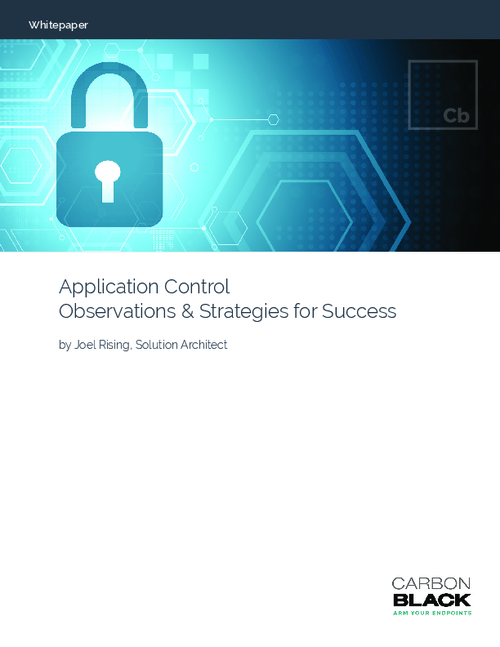 Application Control Observations and Strategies for Success
